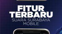Fitur Terbaru Suara Surabaya Mobile