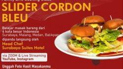 Gelar Cooking Class Virtual 4 Kota, Chef Surabaya Suites Hotel Akan Demo Masak Slider Cordon Bleu