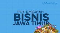 Pertumbuhan Bisnis Jawa Timur